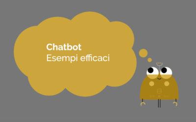 Chatbot esempi efficaci